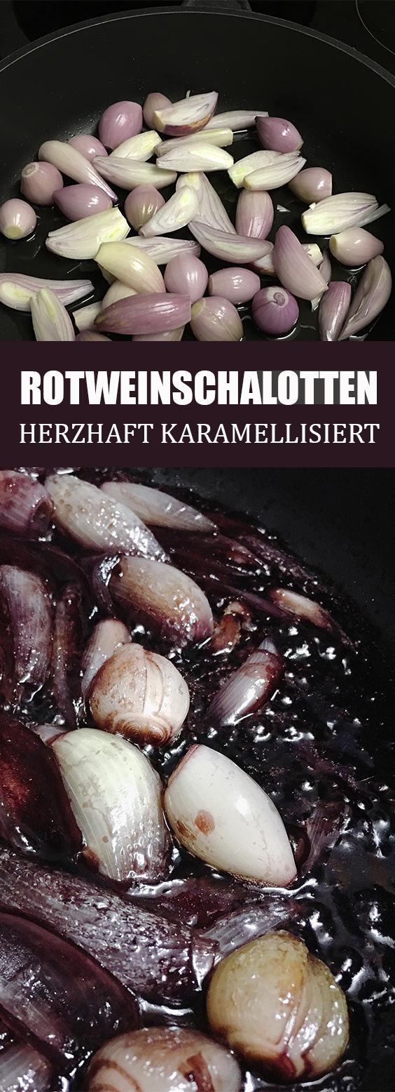 Rotweinschalotten Rezept