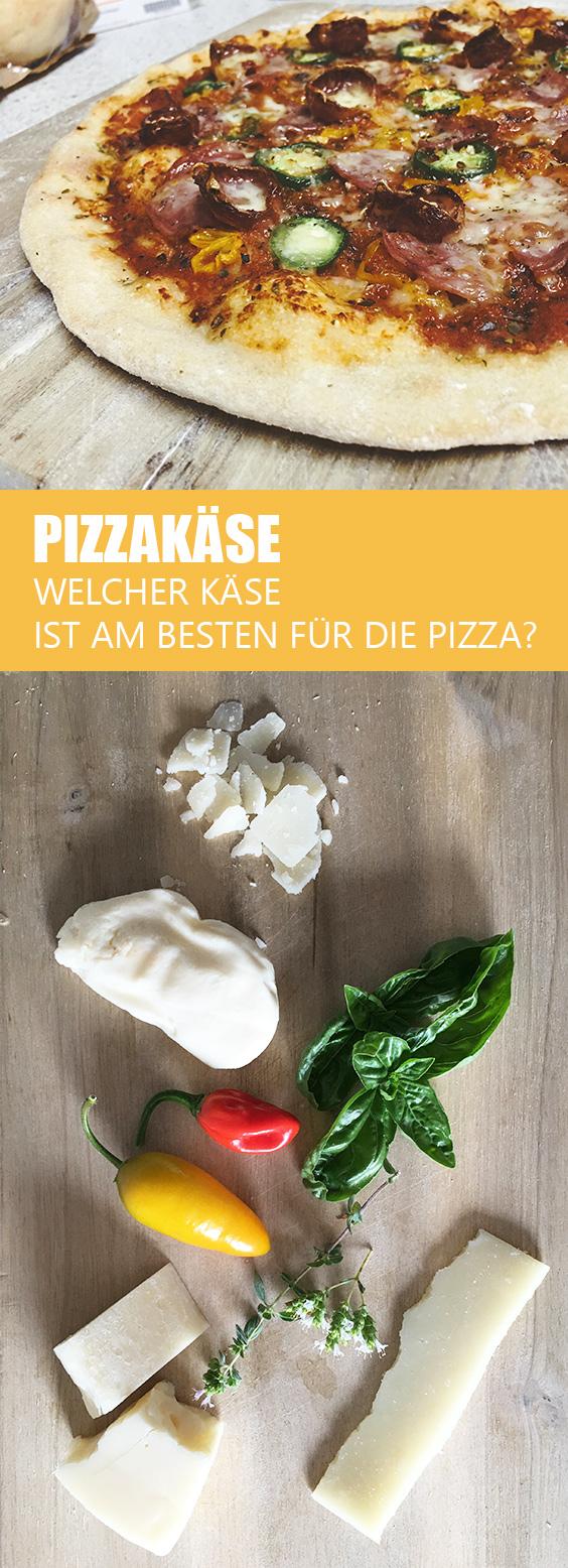 Welcher Käse ist Pizzakäse?