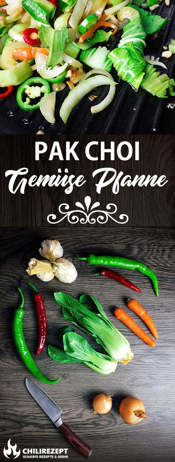 Pak Choi Gemüse Pfanne Rezept