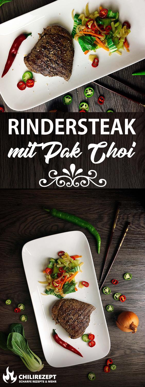 Rindersteak mit Pak Choi Chili Gemüse Rezept